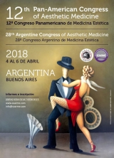 12th Pan-American Congress of Aesthetic Medicine / 28° Congreso Argentino de Medicina Estética